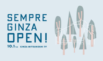 【SEMPRE GINZA】 OPENのお知らせの画像